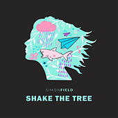 Shake The Tree (Extended Mix) de Simon Field