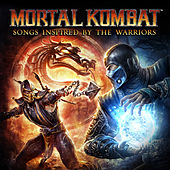 Mortal Kombat (Songs Inspired by the Warriors) von Various Artists