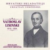 Vatroslav Lisinski by Razni Izvođači