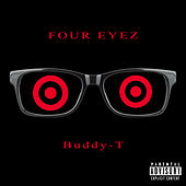 Four Eyez de Buddy T