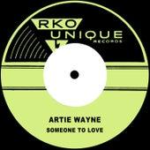 Someone to Love by Artie Wayne