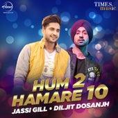 Hum Do Hamare Dus by Diljit Dosanjh