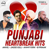 Punjabi Heartbreak Hits by Various Artists