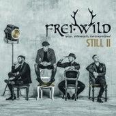 Still II (Leise, stürmisch, herzergreifend) von Frei.Wild