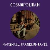 Cosmopolitan by Marshall Franklin-Ravel