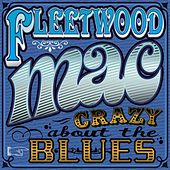 Crazy About The Blues de Fleetwood Mac
