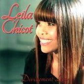 Divinement Love... by Leïla  Chicot