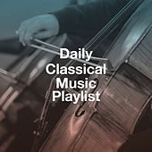The Einstein Classical Music Collection for Baby, Classical Piano Music Masters, Classical Guitar Music Continuo: