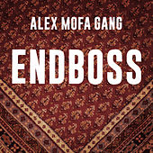 Endboss de Alex Mofa Gang