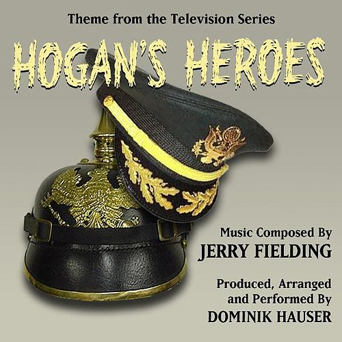 Theme from the TV Series 'Hogan's Heroes' By Jerry Fielding by Dominik Hauser