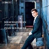Khachaturian: Piano Works de Iyad Sughayer