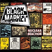 Nuclear Reaction von BLACK MARKET