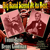 Big Band Sound At Its Best by Benny Goodman
