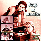 Songs To Remember van Various Artists