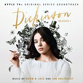 Dickinson: Season One (APPLE TV+ Original Series Soundtrack) de The Drum