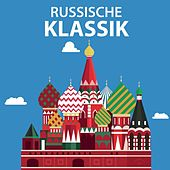 Russische Klassik von Various Artists