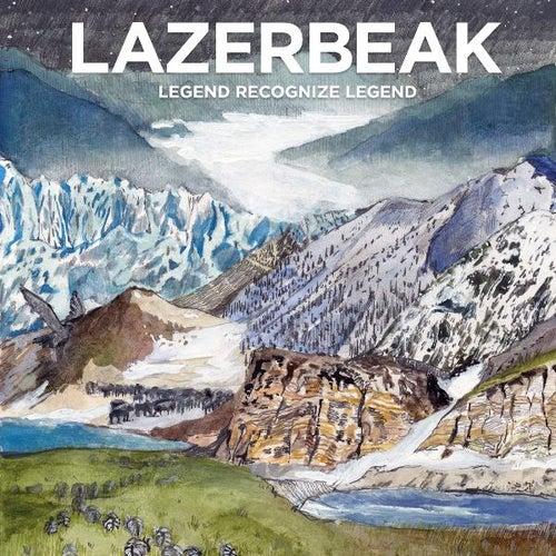 Legend Recognize Legend by Lazerbeak