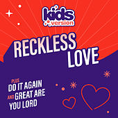 Reckless Love de Kids Version