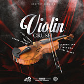 Violin Crush Riddim de Various Artists