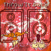 Throw It Back by Uno The G.O.A.T
