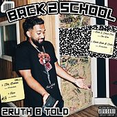Back 2 School by 2ruth B Told