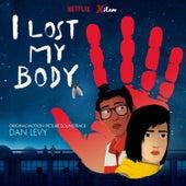 I Lost My Body (Original Motion Picture Soundtrack) de Dan Levy