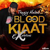 Bloodklaat by Thugsy Malone