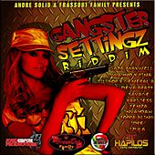 Gangster Settingz Riddim by Various Artists