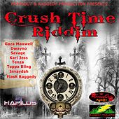 Crush Time Riddim by Various Artists