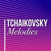Tchaikovsky Melodies von Various Artists