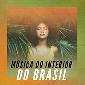 Música do Interior do Brasil de Various Artists