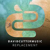 Replacement by David Cutter Music