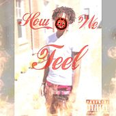 How We Feel by J.
