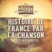 Histoire de France par la chanson, Vol. 6 by Multi-interprètes