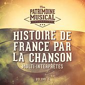 Histoire de France par la chanson, Vol. 5 by Multi-interprètes