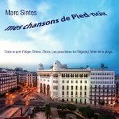 Mes chansons de pied-noir de Marc Sintes