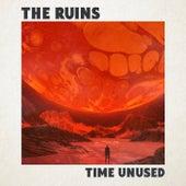 Time Unused by Ruins