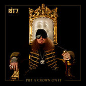 Put a Crown on It von Rittz