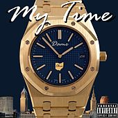 My Time von Dame