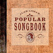 Alan Lomax: Popular Songbook by Various Artists