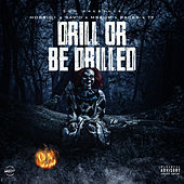 Drill Or Be Drilled de Savo