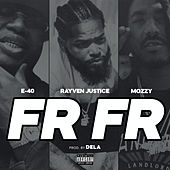 Straight Up (feat. E-40 & Mozzy) von Rayven Justice
