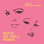 Good As Hell (feat. Ariana Grande) (Remix) by Lizzo