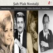 Şah Plak Nostalji by Various Artists