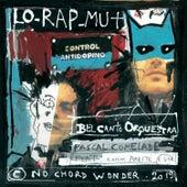 Lo Rap Mut de Pascal Comelade