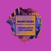 Mama Kosa (Sentimenz & Dj Satelite Remixes) de Boddhi Satva