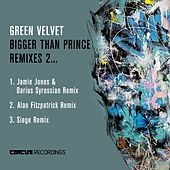 Bigger Than Prince, Remixes 2 van Green Velvet