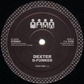 D-Funked by Dexter