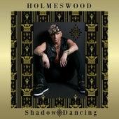 Shadow Dancing de Holmeswood