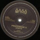 StatiX by Professor X